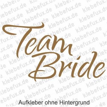 Aufkleber Team Bride Nr. 1