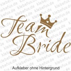 Aufkleber Team Bride Nr. 2