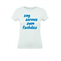 """T-Shirt """"sog servus zum tschüss"""""""