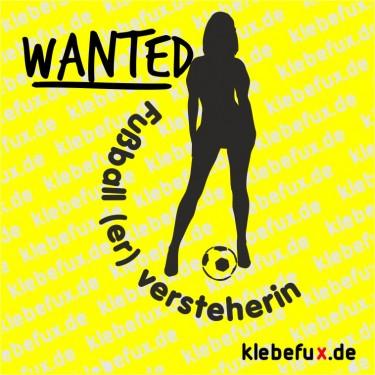"""Aufkleber """"Fußballversteherin wanted"""""""
