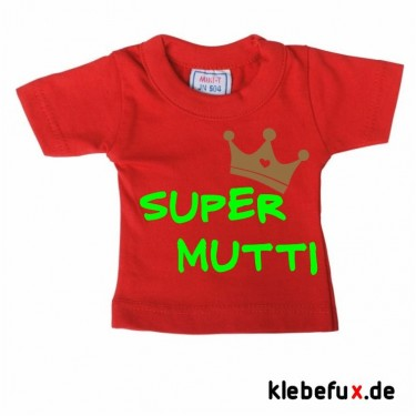 "Minishirt ""Super Mutti"""