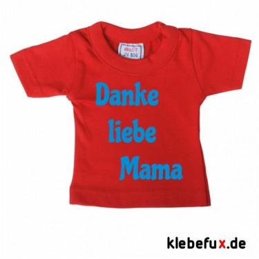 """Minishirt """"Danke liebe Mama"""""""