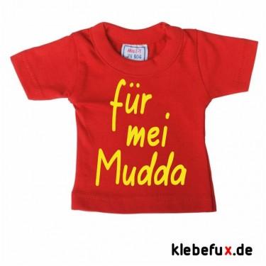 "Minishirt ""für mei Mudda"""
