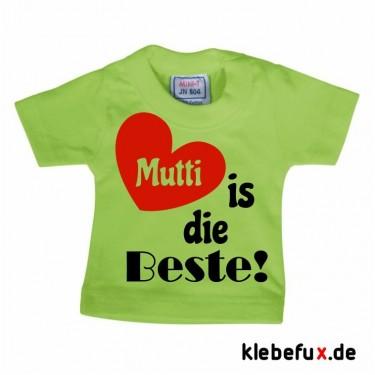 """Minishirt """"Mutti ist die Beste"""""""