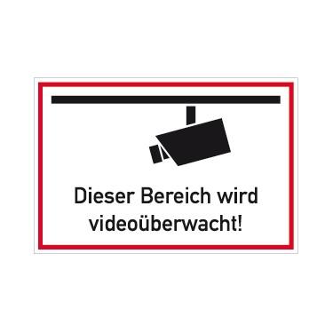 """Schild """"Dieser Bereich wird videoüberwacht"""""""