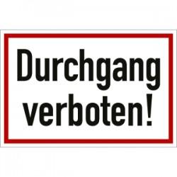 """Schild """"Durchgang verboten"""""""