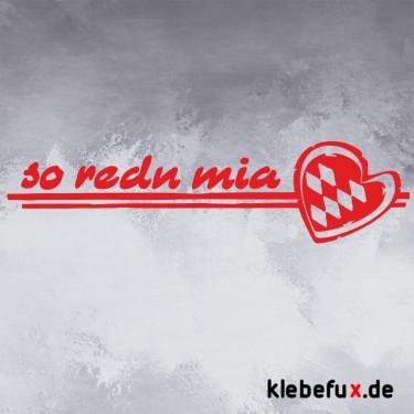 """Aufkleber """"so redn mia"""" mit Herz auf Bayrisch"""