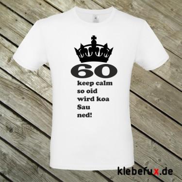"""Textil """"60 - keep calm"""" mit frechen Spruch"""